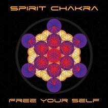 Spirit Chakra - Free Your Self
