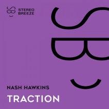 Nash Hawkins - Traction