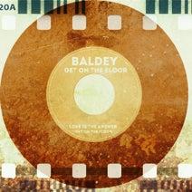 Baldey - Get on the Floor