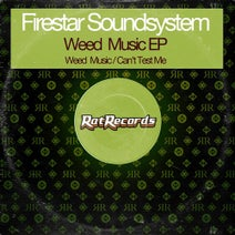 Firestar Soundsystem - Weed Music EP