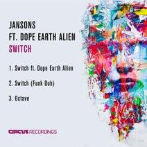 Jansons, Dope Earth Alien - Switch