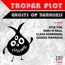 Tropar Flot, Atze Ton, George Makrakis, Claas Herrmann, Roby M Rage - Ghosts of Darkness