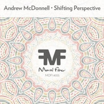 Andrew McDonnell - Shifting Perspective