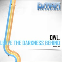 Owl. - Leave The Darkness Behind