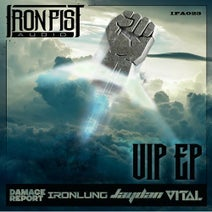 Vital, Jaydan, Damage Report, Ironlung - Iron Fist Audio VIP's