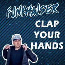Funkhauser - Clap Your Hands