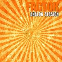 Factor, Saula - Analog Session