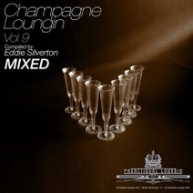 Various Artists, Eddie Silverton - Champagne Loungin Vol 9 Mixed