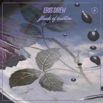 Eris Drew - Fluids of Emotion