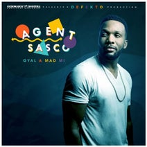Agent Sasco - Gyal a Mad Mi