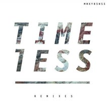 MNKYBSNSS, CLUBZ, Monica Birkenes, Turbotito - TIMELESS (REMIXES)