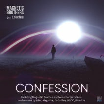 Magnetic Brothers, Laladee, Jules, Magshine, Endorfina, Koradize, Wadd - Confession