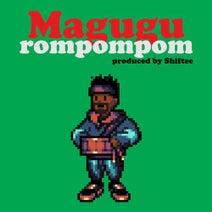 Shiftee, Magugu - Rompompom