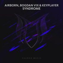 Airborn, Bogdan Vix, KeyPlayer - Syndrome