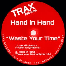 Hand in Hand - Waste Your Time