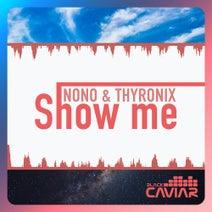 Nono, Thyronix - Show Me