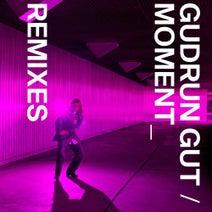 T.Raumschmiere, Gudrun Gut, Pilocka Krach, Dasha Rush, Paul Frick - Moment Remixes