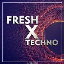 Guray Kilic, Kraux, Cemilog, Tuncay Seckin, Aras Kutay, Mr. Oz, LVNT - Fresh X Techno