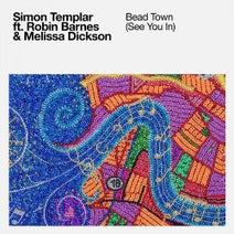 Simon Templar, Robin Barnes, Melissa Dickson - Bead Town (See You In)