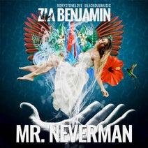 Zia Benjamin, Rorystonelove - Mr. Neverman