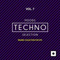 Canosa, Drewtech, Cesar D' Constanzzo, Franx, Andrea Mirgone, Roberto Corvino, Nacim Ladj, Nick Wayzer, Daniel Hecke - Moods Techno Selection, Vol. 7 (Rewind Collection For DJ's)