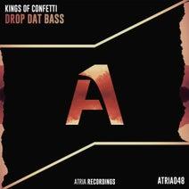KINGS OF CONFETTI - Drop Dat Bass