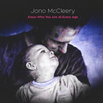 Jono McCleery - Know Who You Are At Every Age