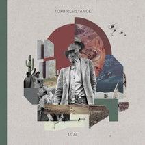 Tofu Resistance - 1//23