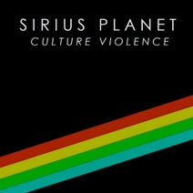 Sirius Planet - Culture Violence