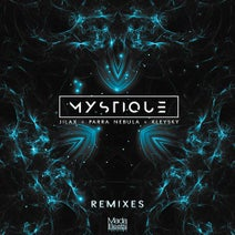 Jilax, Kleysky, Parra Nebula, Who Knows?, Harlekin, Ephesis, Giovewave - Mystique remixes