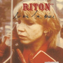 Riton, Phil Parnell, Chicken Fish Batter - Let Me Be Mine - EP