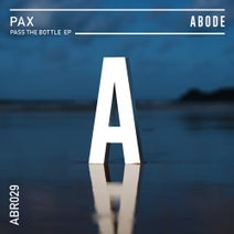 PAX - Pass The Bottle EP