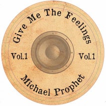 Michael Prophet, Vibronics - Give Me the Feelings, Vol. 1