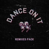 Bordo, Pogo x Pogo, Phunk Drunk, CatCat, Middle - Dance on It (Remixes Pack)