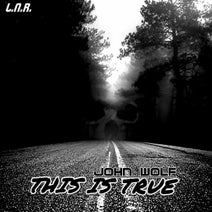 John Wolf - This Is True