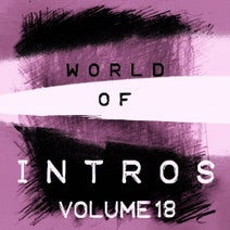 Alexander Metzger, World Of Intros, Der Verfall - World of Intros, Vol. 18 (Special DJ Tools)
