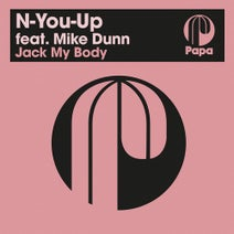 Mike Dunn, N-You-Up - Jack My Body
