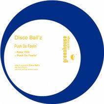 Disco Ball'z - Push da Feelin'