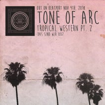 Tone Of Arc - Tropical Western, Pt. 2