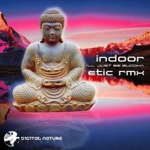 Indoor, Etic - I'll Just Be Buddha (Etic Remix)