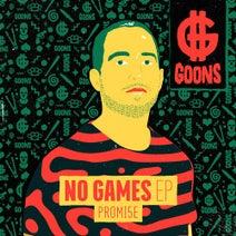 Promi5e, LexBlaze - No Games EP - Extended Mix
