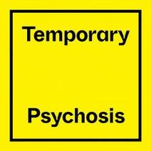 Peder Mannerfelt - Temporary Psychosis