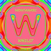 Montanari - Whilst