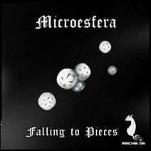 Microesfera - Falling To Pieces