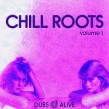 Sqz Me, DLX, The Spit Brothers, Goosensei, Mentha, Modi Bardo, Satta Don Dada, Peek, CIVILIANSOUND!, Luthor, Overcast Radio - Chill Roots, Vol. 1