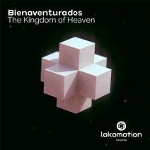 Bienaventurados - The kingdom Of heaven
