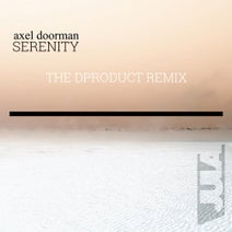 Axel Doorman, DProduct - Serenity (Remix)