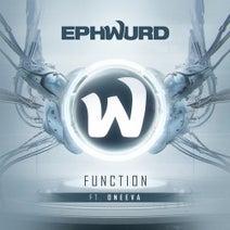Ephwurd, Oneeva - Function (feat. Oneeva)