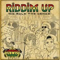 Escape Roots, Dub Defense, Max RubaDub, Kalum, Krak In Dub, Mystic Pulse, Blackout Ja, Midway, Meloki, Lantan, King Bracket, Falkwun, Subtifuge, Dejedi, True Tactix, Turntable Dubbers, Frisk & Solstice, Falkwun, Dubmatix, Escape Roots - Totally Dubwise Recordings Presents: Riddim Up - We Rule the Dance