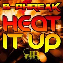B-Phreak - Heat It Up / Grindhouse